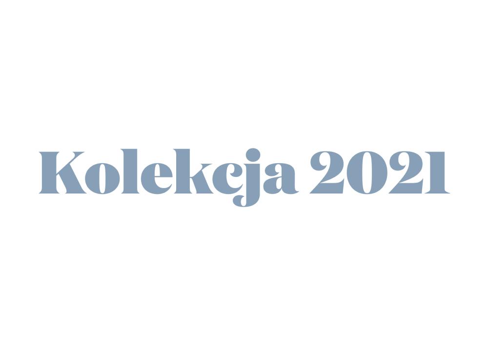 Kolekcja 2021